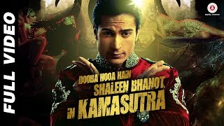 Dooba Hooa Hain.. Kamasutra - Official Video | Shaleen Bhanot | Taz - Stereo Nation