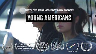 YOUNG AMERICANS - Award Winning Short Film
