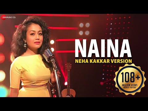 Thumbnail: Naina - Neha Kakkar Version | Dangal | Specials by Zee Music Co.