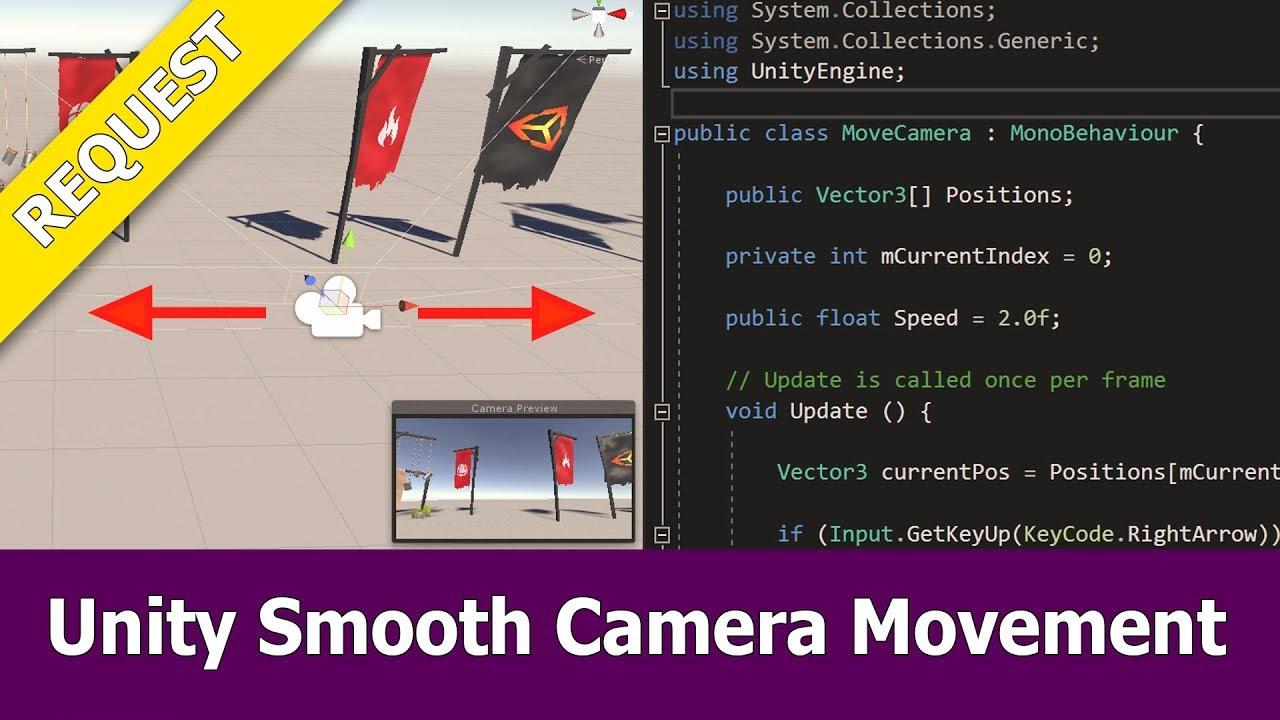 Unity Smooth Camera Movement Script