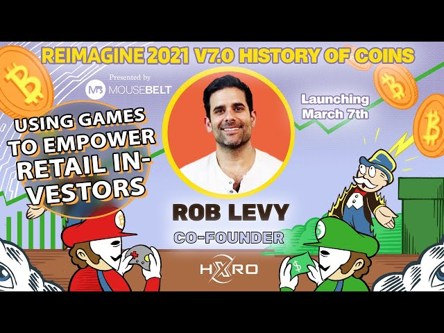 The Trading Game | Rob Levy - Hxro | REIMAGINE v7.0 #19