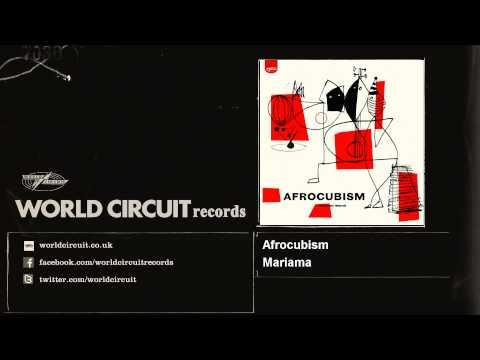 Afrocubism - Mariama - feat. Toumani Diabaté, Eliades Ochoa & Bassekou Kouyaté