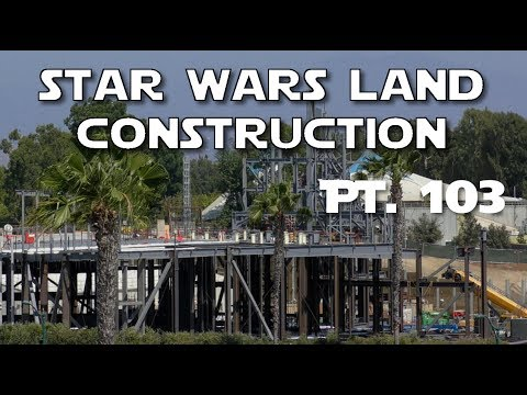 Galaxy's Edge Construction - Hello Star Wars Land imagineers! - Pt. 103 | 07-22-2017