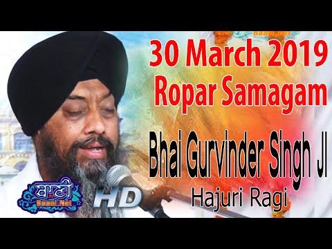 Bhai-Gurvinder-Singh-Ji-Sri-Harmandir-Sahib-Ropar-Samagam-30-April-2019