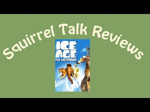 Squirrel Talk Review - Ice Age 2 the Meltdown
