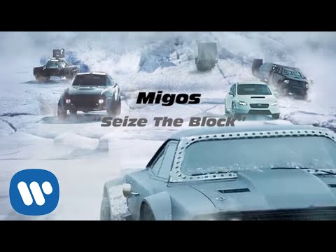 Thumbnail: Migos - Seize The Block (The Fate of the Furious: The Album) [OFFICIAL AUDIO]