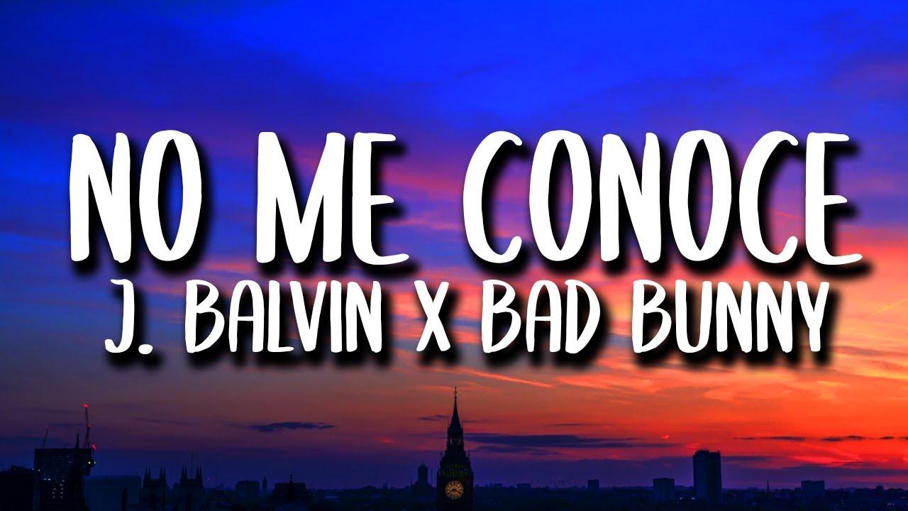 Download Bad Bunny, J. Balvin, Jhay Cortez - No Me Conoce REMIX (Letra)