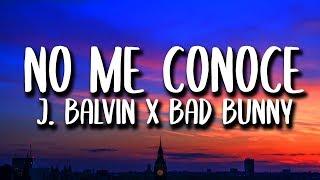 Bad Bunny, J. Balvin, Jhay Cortez - No Me Conoce REMIX (Letra)