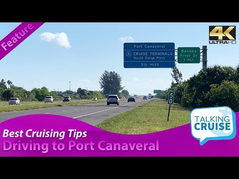 Best Cruising Tips - Driving To Your Cruise From Port Canaveral