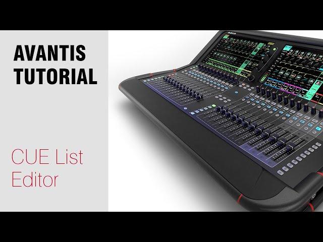 Avantis Tutorial - CUE List Editor