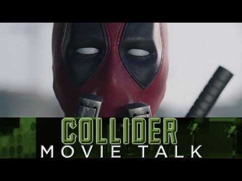 Collider Movie Talk - Deadpool Trailer Review, CGI Vs Practical Effects