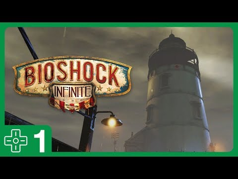 There's Always A Lighthouse | BioShock Infinite #1