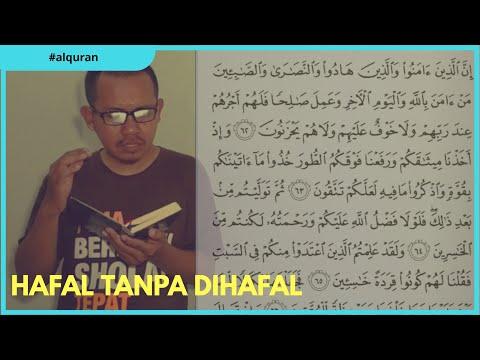 Tutorial menghafal Al-Quran tanpa harus dihafal. Dijamin hafal 1 halaman perhari