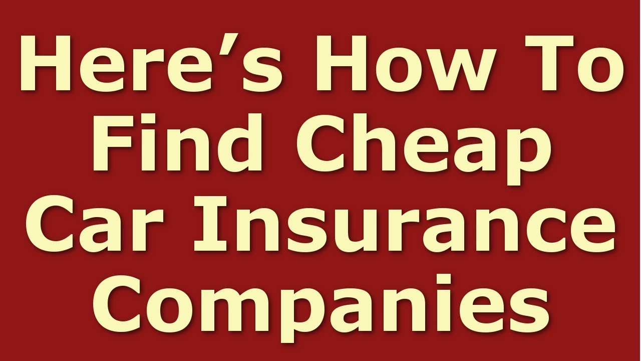 Best Car Insurance Companies | How to Get the Cheapest ...