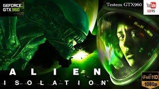 Alien Isolation PC 1080p - Max Settings - Español - GamePlay  - Frame Rate GTX960
