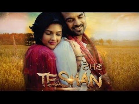 Full Punjabi Movie Teshan to be release on...
