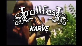 TrollfesT - Karve (Official)