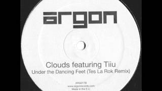 Clouds - Under The Dancing Feet (Tes La Rok Remix)