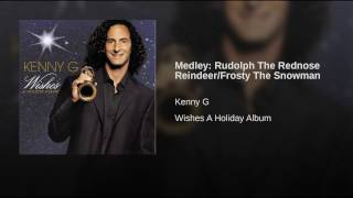 Medley: Rudolph The Rednose Reindeer/Frosty The Snowman