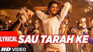 Video Sau Tarah Ke Full Song with Lyrics | Dishoom | John Abraham | Varun Dhawan | Jacqueline Fernandez download MP3, 3GP, MP4, WEBM, AVI, FLV November 2017