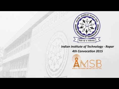 Indian Institute of Technology - Ropar  - 4th Convocation 2015
