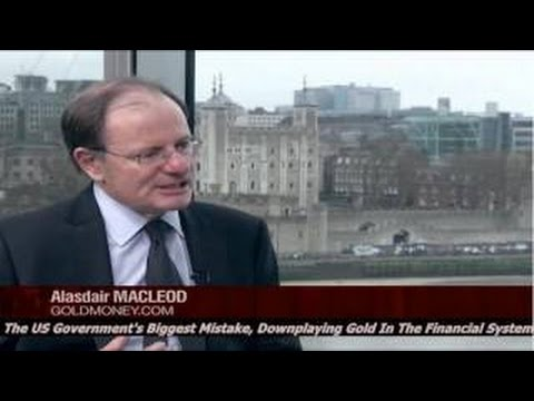 Alasdair Macleod | The US Government's Biggest Mistake, Downplaying Gold In The Financial