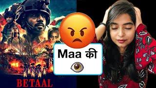 Betaal Netflix Web Series REVIEW | Deeksha Sharma