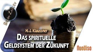 Spirituelles Geld-System der Zukunft! - Hans - Jürgen Klaussner bei SteinZeit
