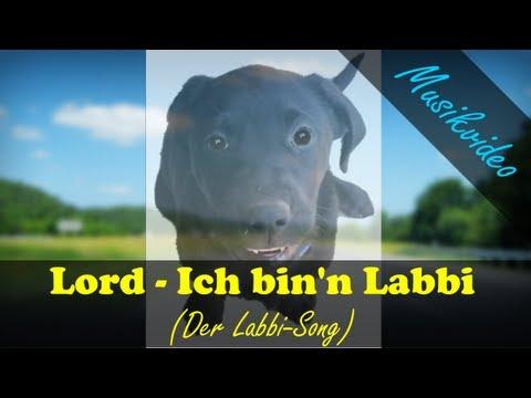 Lord - Ich bin'n Labbi (Labbi-Song) / Labrador (Musikvideo)