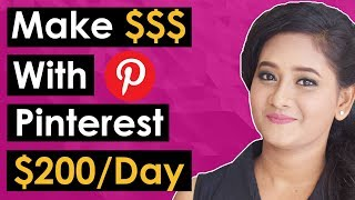 How to Make Money On Pinterest In 2018 - $200/Day With NO INVESTMENT