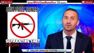THE TRUTH ABOUT GUN FREE ZONES