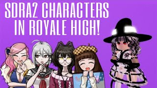 SDRA2 CHARACTERS IN ROYALE HIGH! PT. 1 (read desc or comments)