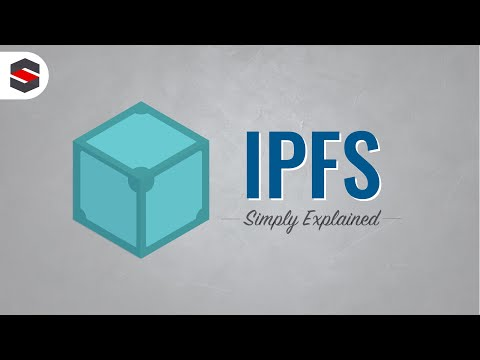 IPFS - Simply Explained