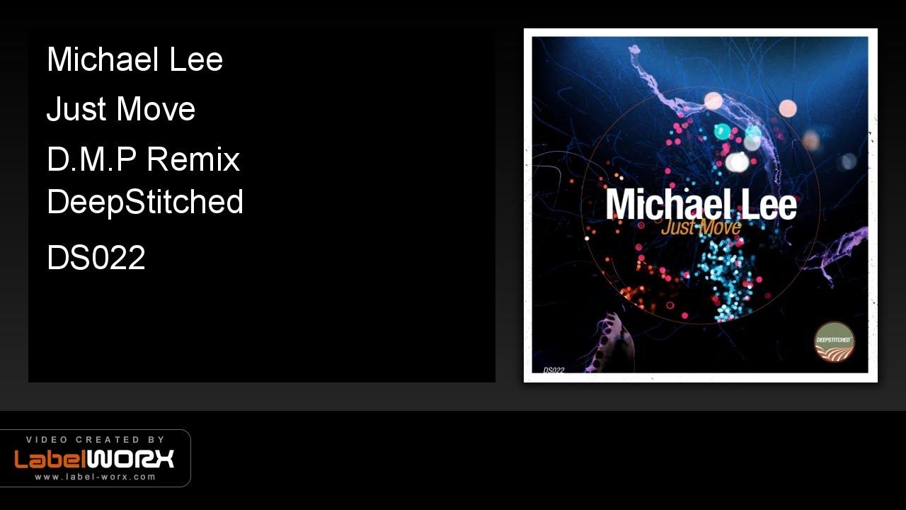 Michael Lee - Just Move (D M P Remix)