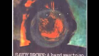 Savoy Brown  A Hard Way To Go