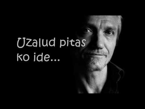 Haustor - Uzalud pitas lyrics