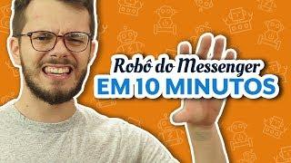 COMO CRIAR SEU PRIMEIRO ROBÔ DO MESSENGER EM MENOS DE 10 MINUTOS - Manychat Bot