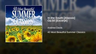 In the South [Alassio] Op.50 [Excerpt]