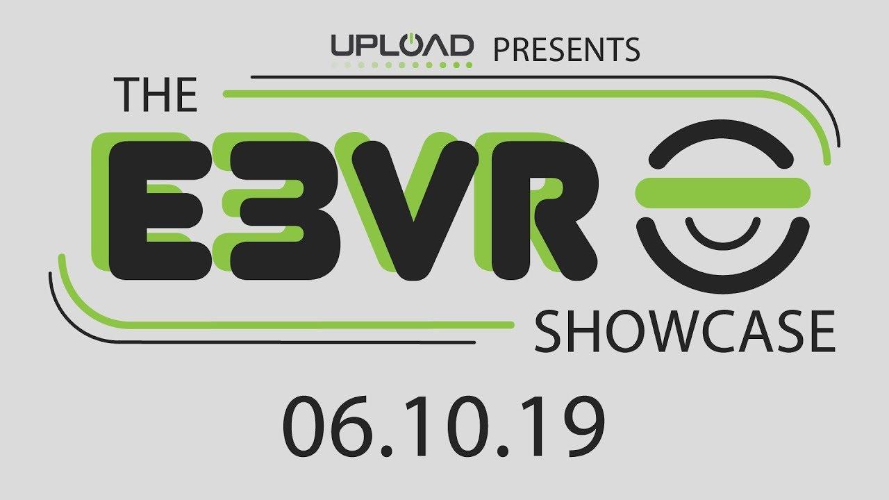 The E3VR Showcase Upload