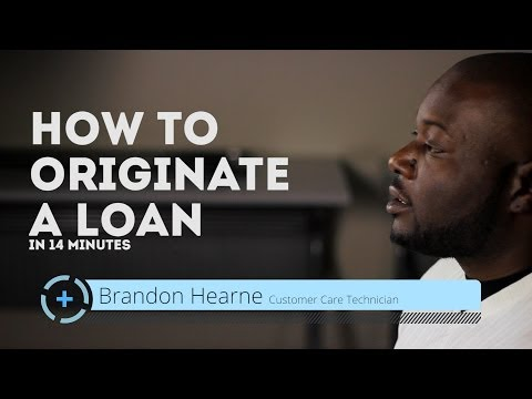 How to Originate a Loan in 14 Minutes