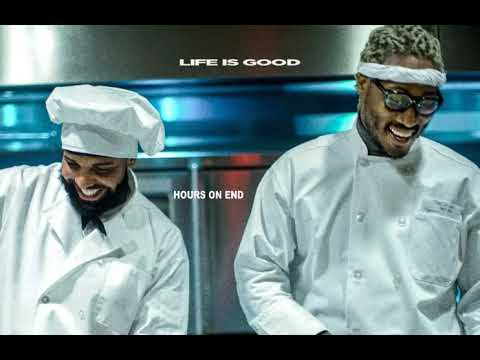 Future - Life Is Good ft. Drake (10 Hours)
