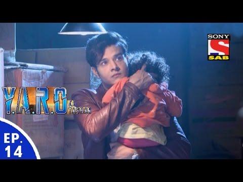 Y.A.R.O Ka Tashan - यारों का टशन - Episode 14 - 12th August, 2016