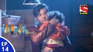 vuclip Y.A.R.O Ka Tashan - यारों का टशन - Episode 14 - 12th August, 2016