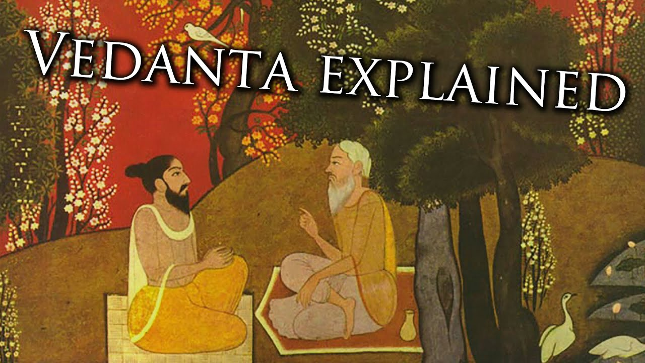 What is Vedanta?
