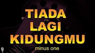 Tiada Lagi Kidungmu | Minus One Lirik | HD Audio