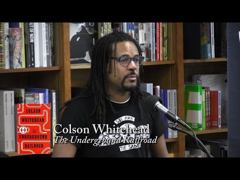 "Colson Whitehead, ""The Underground Railroad"""