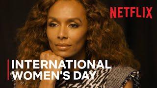 <b>International Women's Day</b> | Netflix