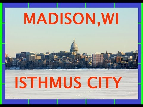 Madison, The Isthmus City