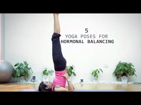 5 yoga poses for hormonal balancing  yoga videos