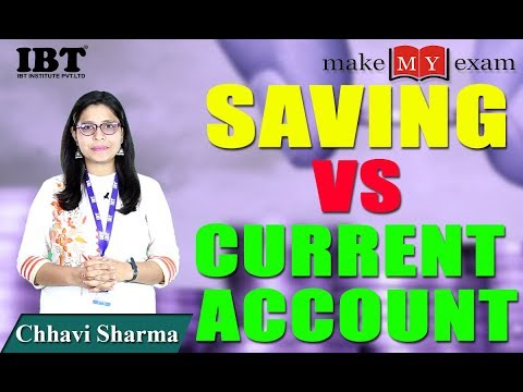 Difference between saving and current account | Saving account vs Current account | By Chhavi Sharma